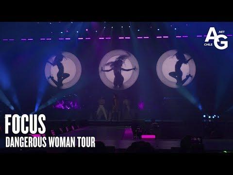 Ariana Grande - Focus (Dangerous Woman Tour en Chile)