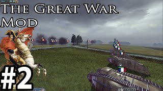 The Great War Mod 5.1.4 as The French part 2 Great Scott Germans!