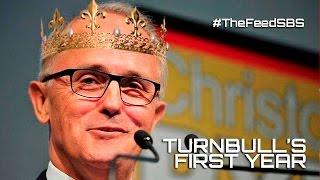 Malcolm Turnbull's first anniversary - The Feed
