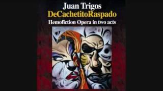 Juan Trigos - DeCachetitoRaspado - Danzon (finale)