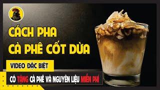 Cách pha cà phê nước cốt dừa