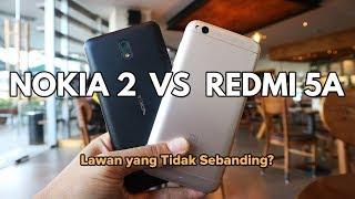 Redmi 5A vs Nokia 2 Indonesia -  Lawan yang Tidak Seimbang??