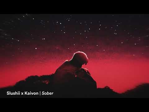 Slushii x Kaivon – Sober
