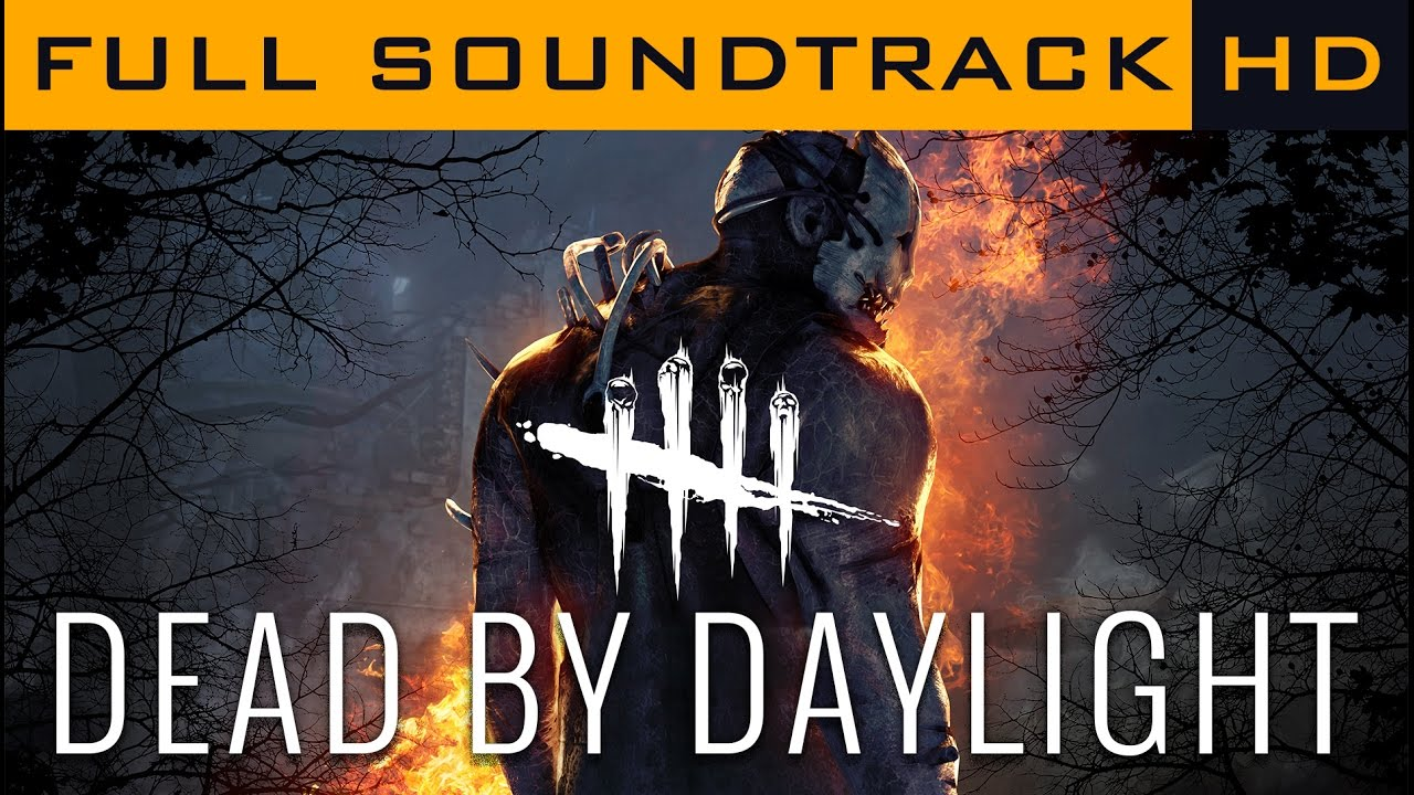 Dead by Daylight - Complete OST Soundtrack