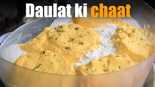 Daulat ki chaat   Delhi's Belly