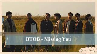 BTOB - Missing You (Easy Lyrics)