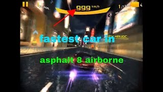 INSANE speed!!!! fastest car in asphalt 8 airborne