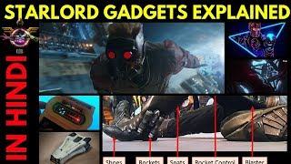Starlord Weapons / Gadgets Explained In HINDI