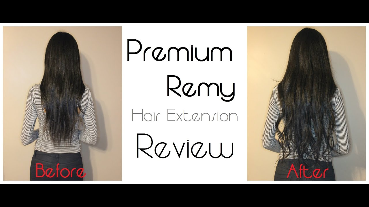 Premium Remy Hair Extensions Review Demonstration Youtube