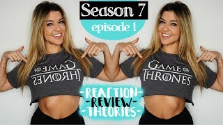 Game Of Thrones S.7 Ep.1  Reaction  Breakdown  Theories