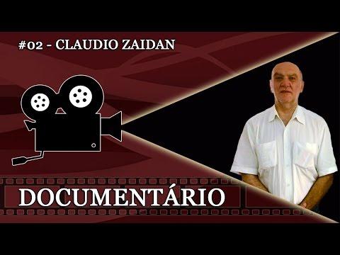 Documentário #02 - Cláudio Zaidan