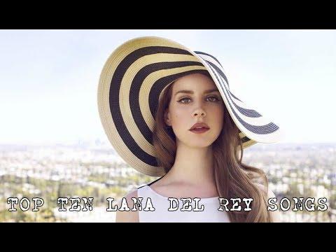 top-15-lana-del-rey-songs!