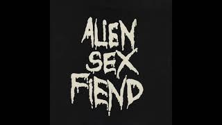 Alien Sex Fiend – All Our Yesterdays (Full Album - 1988)
