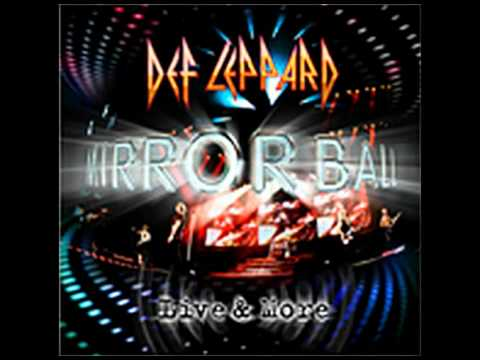 Def Leppard - Animal (Live) Mirrorball