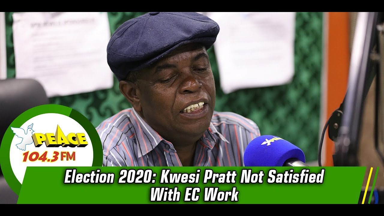 Election 2020: Kwesi Pratt Not Satisfied With EC Work