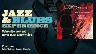 John Tchicai Lunar Quartet - Freedom - JazzAndBluesExperience