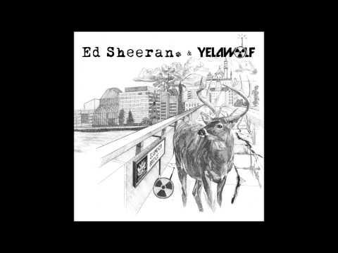 Ed Sheeran & Yelawolf - Slumdon Bridge EP (Full EP)