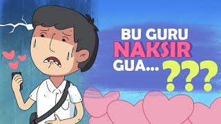 Gue Punya Cerita Bu Guru Naksir Gua??? - My First Love