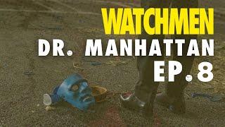 'Watchmen' Episode 8: Dr. Manhattan, WTF?!? | The Ringer