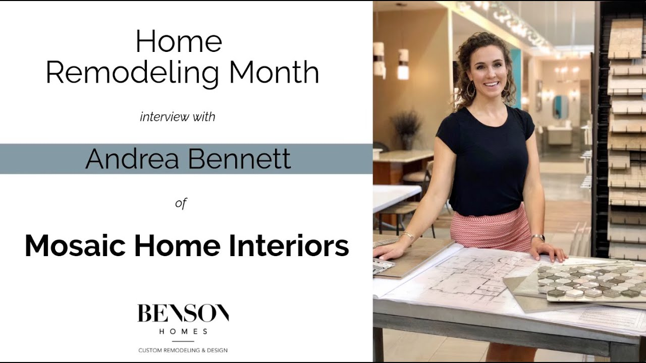 Home Remodeling Month Interview With Mosaic Home Interiors Youtube