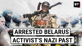 The Neo-Nazi Past of Arrested Belarus Activist Protasevich