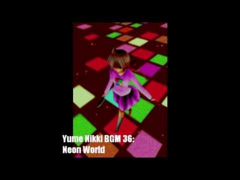 Yume Nikki BGM 36 - Neon World