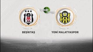 FutbolArena TV'de Beşiktaş - Yeni Malatyaspor maçı öncesi değerlendirmeler