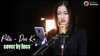 Gambar cover DO'A KU - PUTRI | COVER BY INES