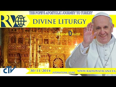 Pope Francis in Turkey - Divine Liturgy and Common Declaration - 2014.11.30