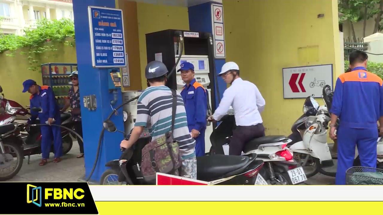 Giá xăng được điều chỉnh tăng hơn 500 đồng/lít   FBNC