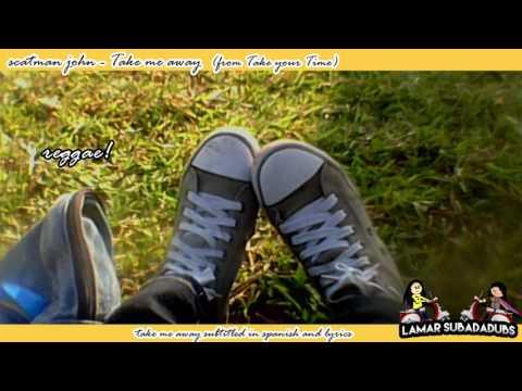 Take me Away - Scatman John subtitulada Español Lyrics