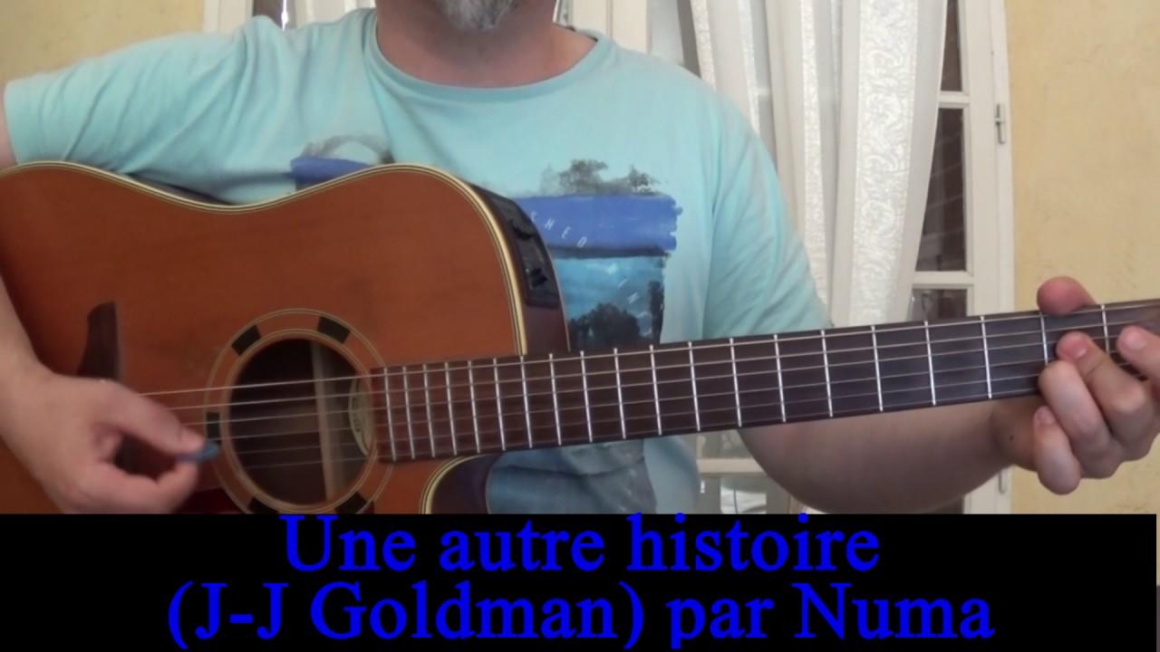 Une autre histoire (Jean-Jacques Goldman) reprise guitare ...