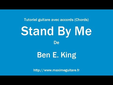 Stand by me (Ben E. King) - Tutoriel guitare avec accords (Chords ...