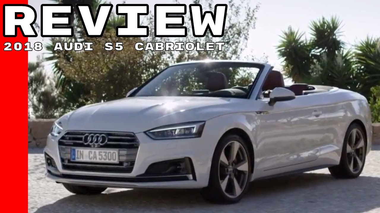white 2018 audi s5 cabriolet review youtube. Black Bedroom Furniture Sets. Home Design Ideas