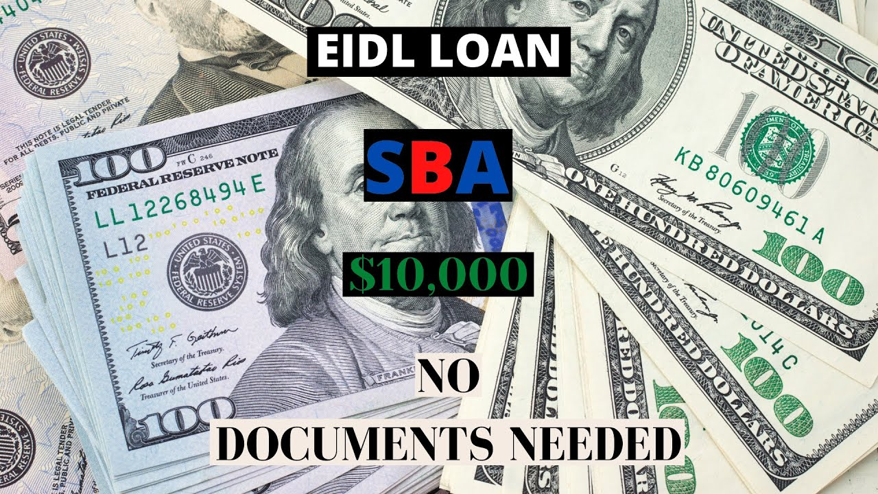 ($10,000) SBA EIDL Loan How To Apply With No Additional Documents Requested