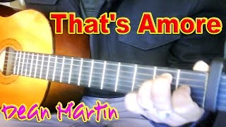 ♪♫ Dean Martin - That's Amore - Acoustic Guitar Cover by Ash Almond