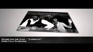 Disciple feat Jah Grace - Letting Go