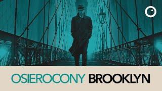 Osierocony Brooklyn - Recenzja #524