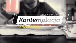 Wstawaki [195] Kontemplacja