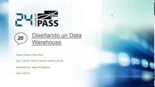 Diseñando un Data Warehouse PASS 24 Horas