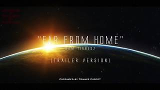 """Far From Home"" (TRAILER VERSION) - Sam Tinnesz // Produced by Tommee Profitt"