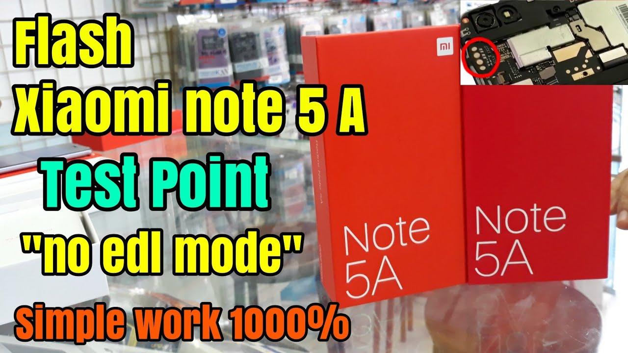 Xiaomi Redmi Note 5A Cara Test Point No EDL Mode Download (Flashing)