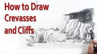 How to Draw Cliffs and Crevasses