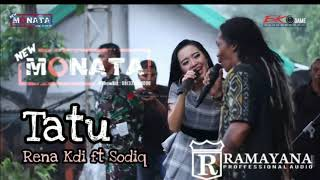 Tatu Rena Ft Sodiq New Monata Terbaru 2020 Ramayana