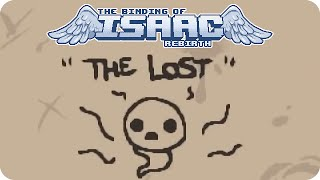 """Binding of Isaac: Rebirth - """"The Lost"""""""