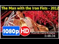 The Man with the Iron Fists (2012) *Full MoVies*#*