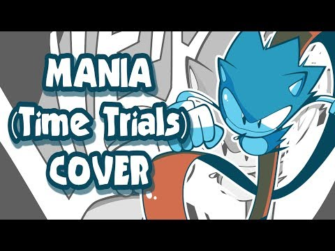 MANIA (Time Trials) - SONIC MANIA (Victor McKnight & SquigglyDigg)