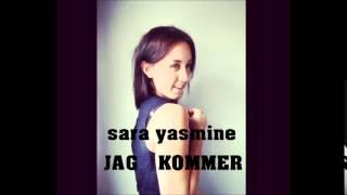 Sara Yasmine - Jag Kommer (Veronica Maggio cover)