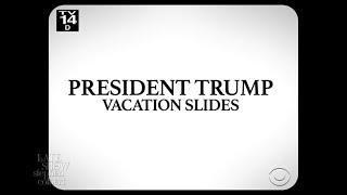 President Trump Vacation Slides