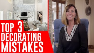 Top 3 Decorating Mistakes And How To Avoid Them